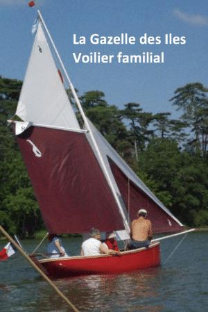petit bateau a voile Gazelle des Iles